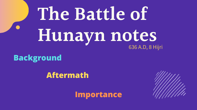The Battle of Hunayn notes