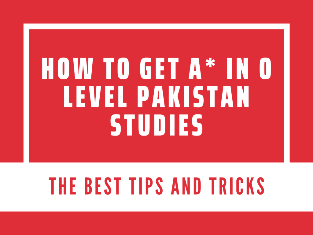 How to get a* in o level pakistan studies